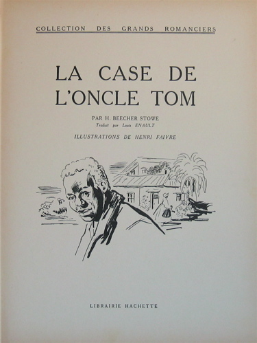 La case de l oncle tom beecher stowe brocanteo la - Case de l oncle tom guirlande ...